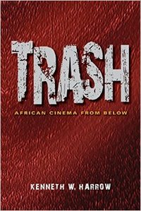 "red textured background with the words ""Trash: African Cinema from Below"""